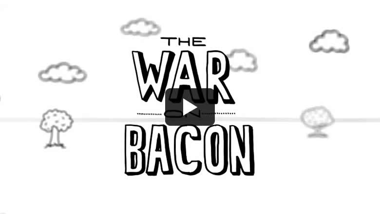 thumbnail for war on bacon video